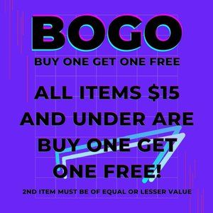 BOGO - All Items $15 and Under